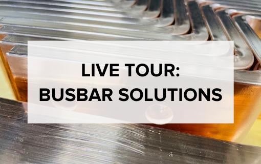 Live tour busbar solutions april 2021 video page